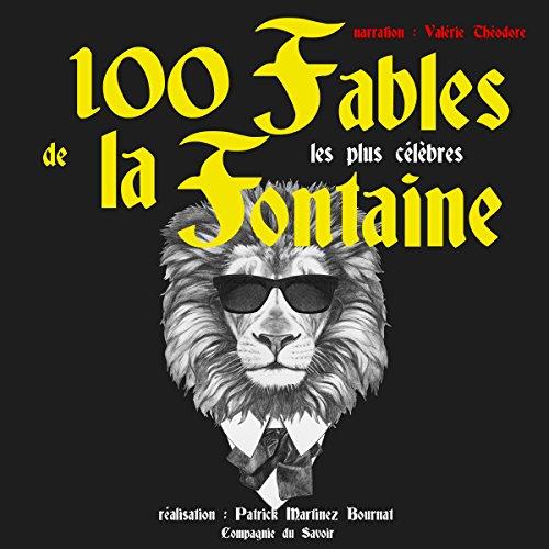 100 Fables de La Fontaineles plus célèbres audiobook cover art