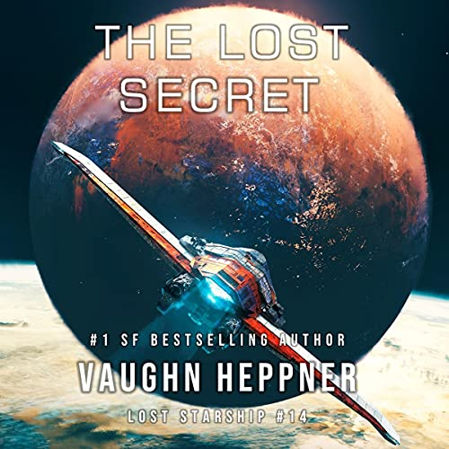 The Lost Secret: Lost Starship Series, Book 14