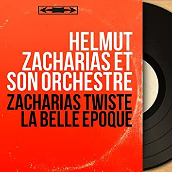 Zacharias twiste la Belle Époque (Mono Version)