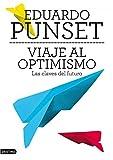 Viaje al optimismo: Las claves del futuro (Imago Mundi)