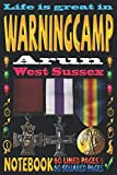 Life is great in Warningcamp Arun West Sussex: Notebook | 120 pages - 60 Lined pages + 60 Squared pages | White Paper | 9x6 inches | Ideal for ... Journal | Todos | Diary | Composition book |