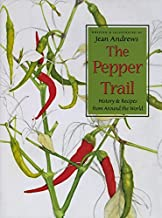 The Pepper Trail: History and Recipes from Around the World