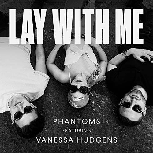 Phantoms feat. Vanessa Hudgens