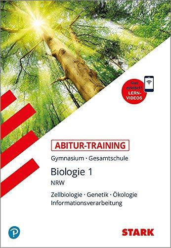 STARK Abitur-Training - Biologie Band 1 - NRW: Gymnasium - Gesamtschule. Zellbiologie - Genetik - Ökologie - Informationsverarbeitung (STARK-Verlag - Training)
