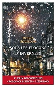Sous les flocons d'Inverness par Mouna Bouslouk