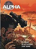 Alpha (Premières Armes) Tome 5 - À l'heure où les hyènes vont boire