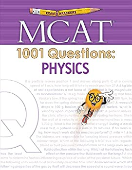 Examkrackers MCAT 1001 Questions  Physics  1st Edition