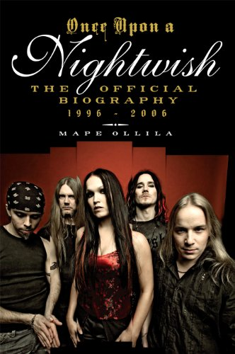 Once Upon a Nightwish: The Official Biography 1996–2006 (English Edition)
