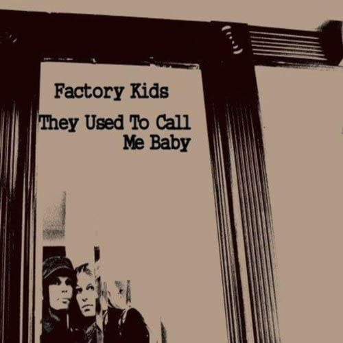 The Factory Kids