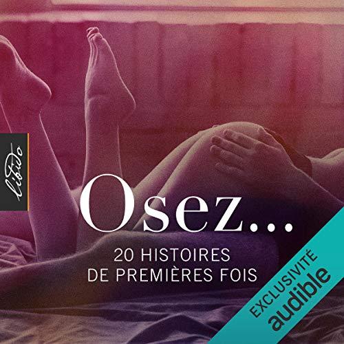 Couverture de Osez... 20 histoires de premières fois