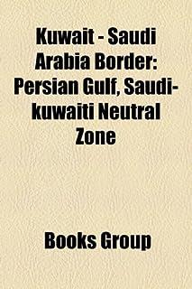 Kuwait - Saudi Arabia Border: Persian Gulf, Saudi-Kuwaiti Neutral Zone