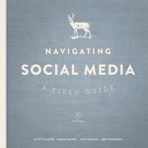 Navigating Social Media: A Field Guide audiobook cover art