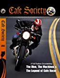 'Cafe Society' Cafe Racer Documentary Film