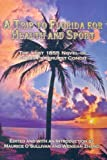 A Trip To Florida For Health and Sport: The lost 1855 novel of Cyrus Parkhurst Condit
