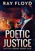 Poetic Justice: Premium Hardcover Edition
