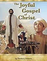 The Joyful Gospel of Christ