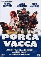 Porca Vacca [Italian Edition]