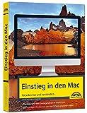 Einstieg in den MAC - klar und verständlich erklärt - aktuell zu macOS Sierra - für Einsteiger und Umsteiger - Hans-Peter Kusserow