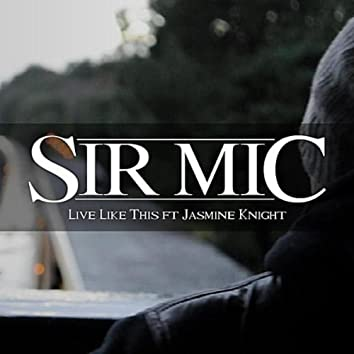Live Like This (feat. Jasmine Knight)