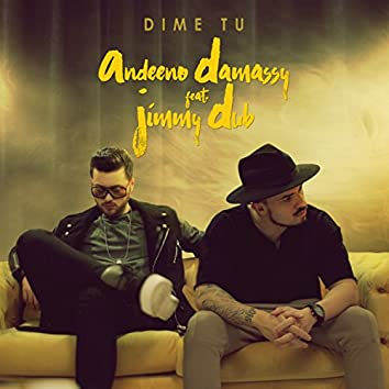Dime Tu (Remixes)