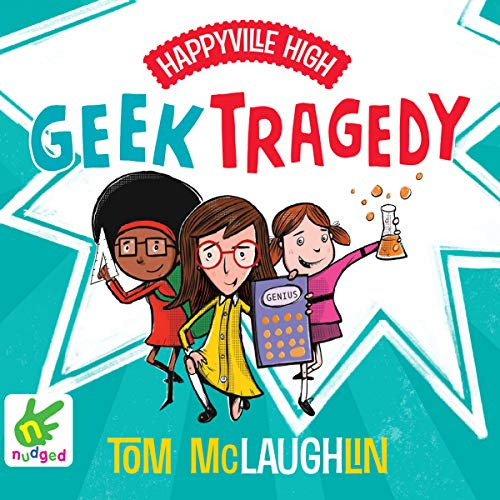Happyville High: Geek Tragedy cover art