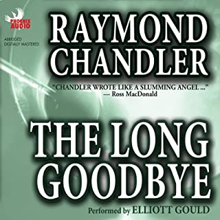 The Long Goodbye                   By:                                                                                                                                 Raymond Chandler                               Narrated by:                                                                                                                                 Elliott Gould                      Length: 2 hrs and 24 mins     114 ratings     Overall 4.1