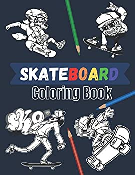 Skateboard coloring book  20 beautiful pages to color   Skate board street art book for adults and teens.