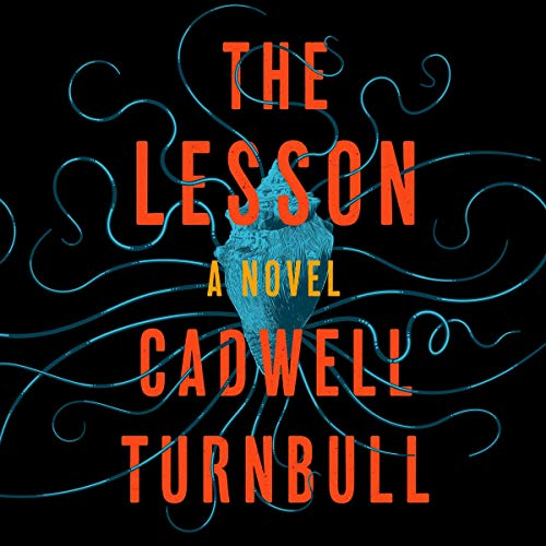 The Lesson                   By:                                                                                                                                 Cadwell Turnbull                               Narrated by:                                                                                                                                 Janina Edwards,                                                                                        Ron Butler                      Length: 8 hrs and 37 mins     Not rated yet     Overall 0.0
