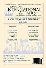 Transnational Organized Crime (Fall/Winter 2012) (Journal of International Affairs Book 66)