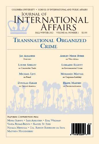 Transnational Organized Crime (Fall/Winter 2012) (Journal of International Affairs Book 66) (English Edition)