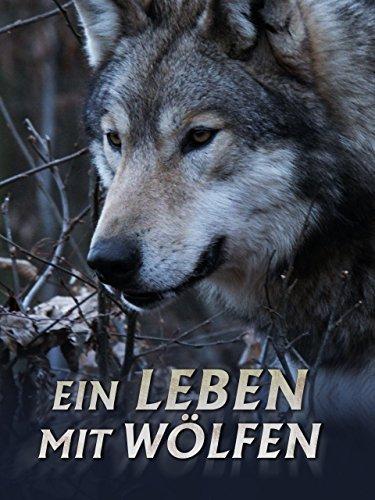 Ein Leben mit Wölfen