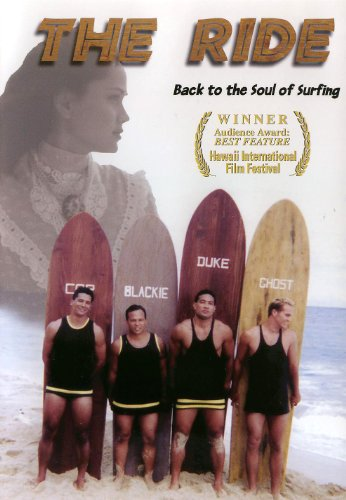 The Ride: Back to the Soul of Surfing