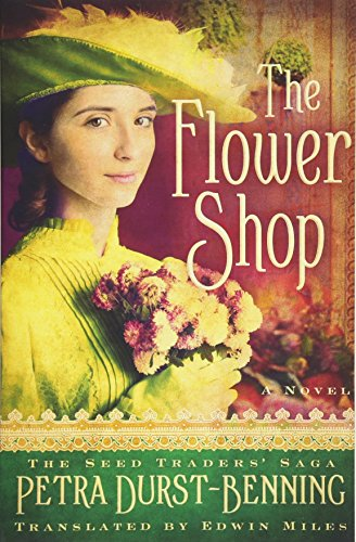 The Flower Shop (The Seed Traders' Saga, Band 2)