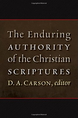 Image of The Enduring Authority of the Christian Scriptures