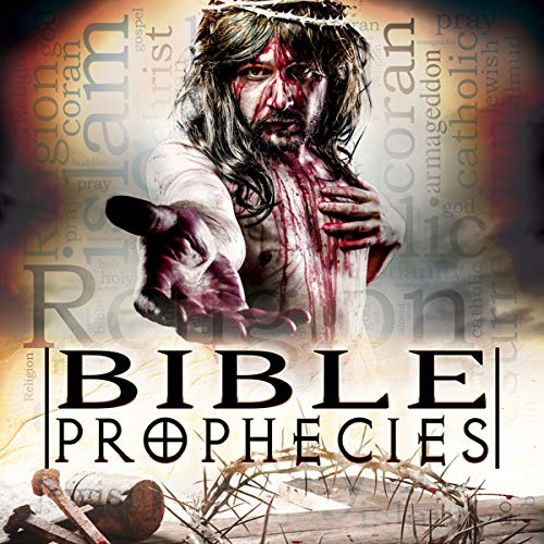 Bible Prophecies audiobook cover art