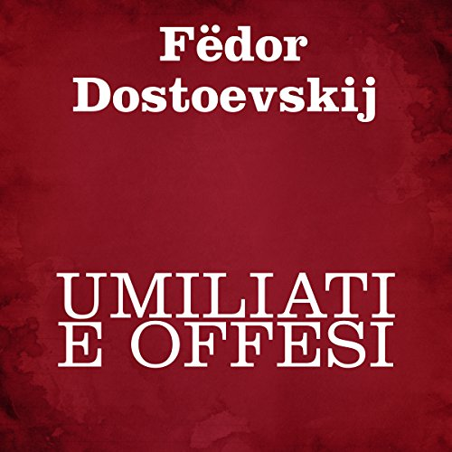 Umiliati e offesi audiobook cover art