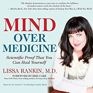 Mind Over Medicine audiobook cover art