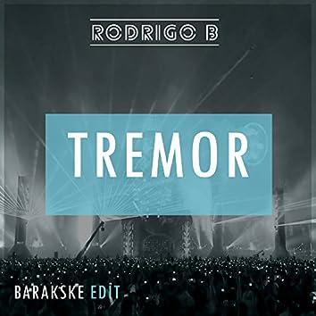 Tremor (Barakske Edit)