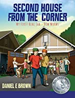 Second House from the Corner: My First Real Job - Dew Worms