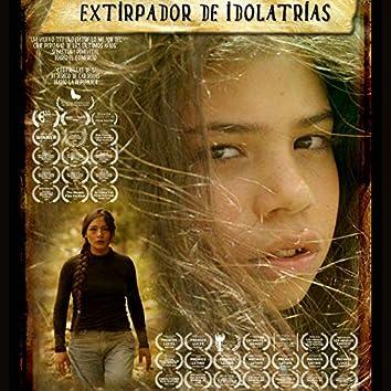 Extirpador de Idolatrías (Soundtrack)