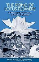The Rising Of Lotus Flowers: Self-Education By Deaf Children In Thai Boarding Schools (Sociolinguistics In Deaf Communities)