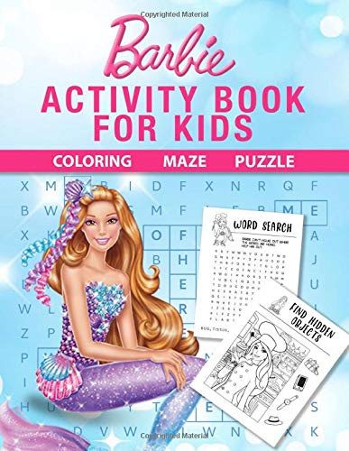 Barbie Activity Book For Kids: A Delightful Activity Book Full Off Interesting Games For Kids, Toddlers, Preschoolers Firing Up Inspiration And Learning While Having Fun With Fascinating Barbie Images