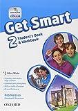 Get smart. Student's book-Workbook. Per la Scuola media. Con e-book. Con espansione online (Vol. 2)