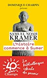 L'Histoire Commence a Sumer - FLAMMARION - 04/10/2017