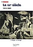 Le XXe siècle : 1914-2001