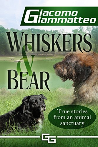 Whiskers and Bear (Sanctuary Tales Book 1) by [Giacomo Giammatteo]