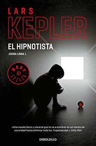 El hipnotista (Inspector Joona Linna 1) de Lars Kepler