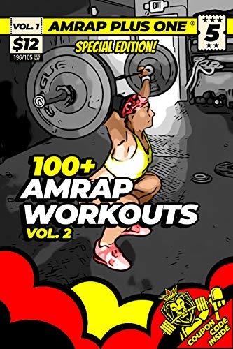 100+ AMRAP Workouts Vol. 2 (AMRAP Plus One Training Programs) (English Edition)