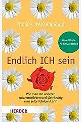 Endlich ICH sein (German Edition) Paperback