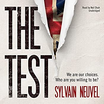 The Test Audible Audiobook – Unabridged Sylvain Neuvel (Author), Neil Shah (Narrator), Blackstone Audio, Inc. (Publisher)
